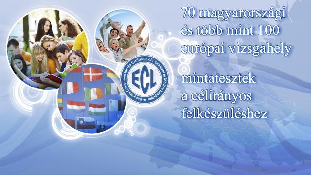 Mert az EU tagállamok és a tagjelölt országok nyelvére kidolgozott, 15 nyelvből letehető ECL nyelvvizsga egységes, megbízható és érvényes mércét biztosít a megszerzett nyelvtudás méréséhez.